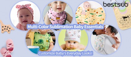Customize Baby's Everyday Looks with Multi-Color Sublimation Baby Essentials!